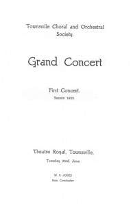 Townsville Choral & Orchestral Society First Concert Season 1925 23 June - Theatre Royal - Small